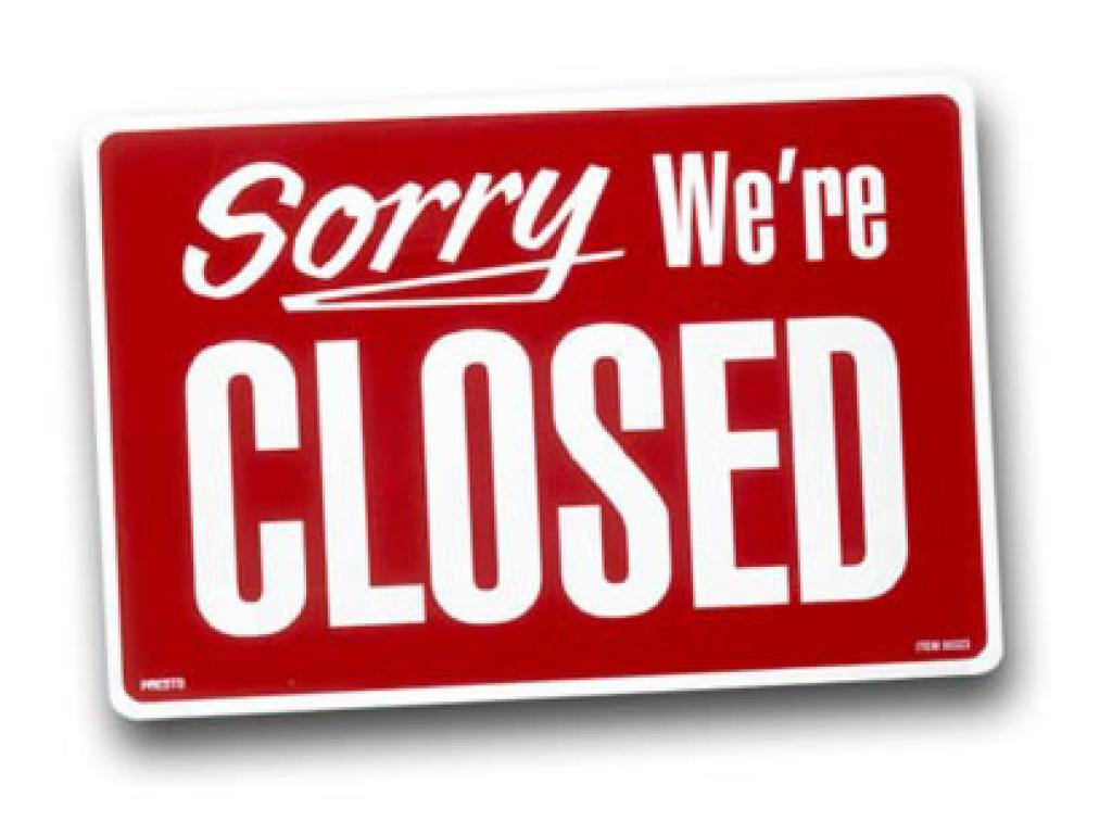 Sorry We Have Closed